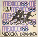 Červinka O., Pacina V. - Mexická dramata (Mexico 68)