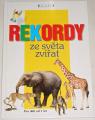 Ciszak Danuta - Rekordy ze světa zvířat
