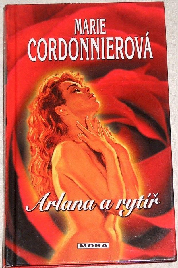 Cordonnierová Marie - Arlana a rytíř