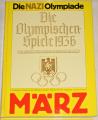 Die Nazi Olympiade - Die Olympischen-Spielen 1936