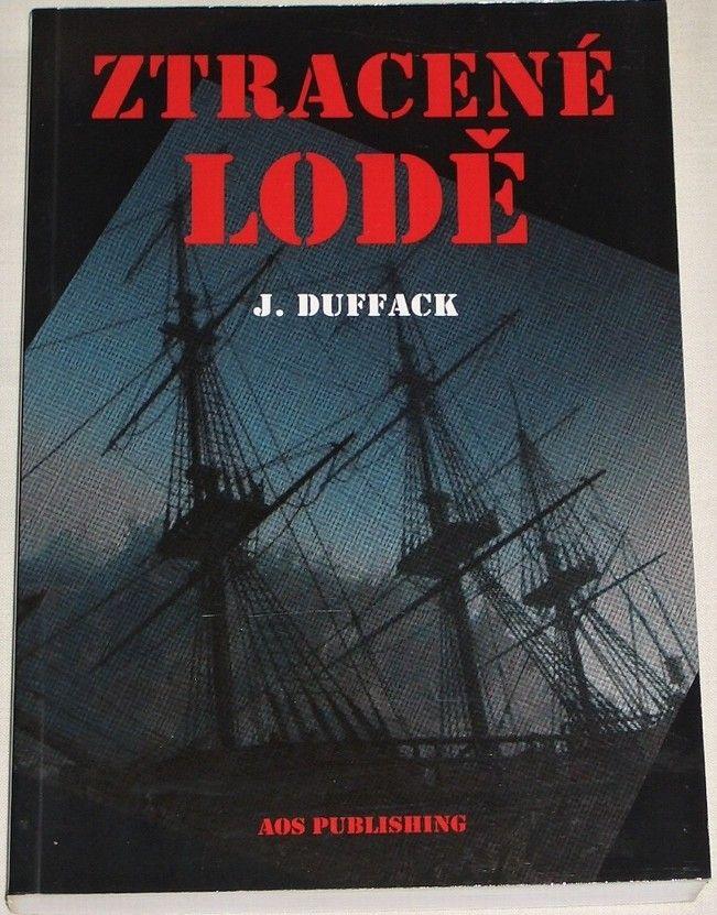 Duffack J. - Ztracené lodě