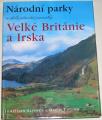 Elphick J., Tipling D. - Národní parky a další přírodní památky Velké Británie a Irska