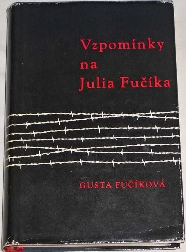 Fučíková Gusta - Vzpomínky na Julia Fučíka