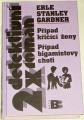 Gardner E.S. - Případ křičící ženy, Případ bigamistovy choti
