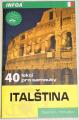 Italština - 40 lekcí pro samouky