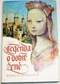 Kadlecová Marie M. - Legenda o dobré ženě