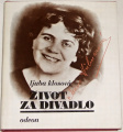 Klosová Ljuba - Život za divadlo