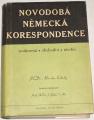 Koloděj Miroslav - Novodobá německá korespondence