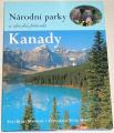 Maybank Blake, Mertz Peter - Národní parky a divoká příroda Kanady