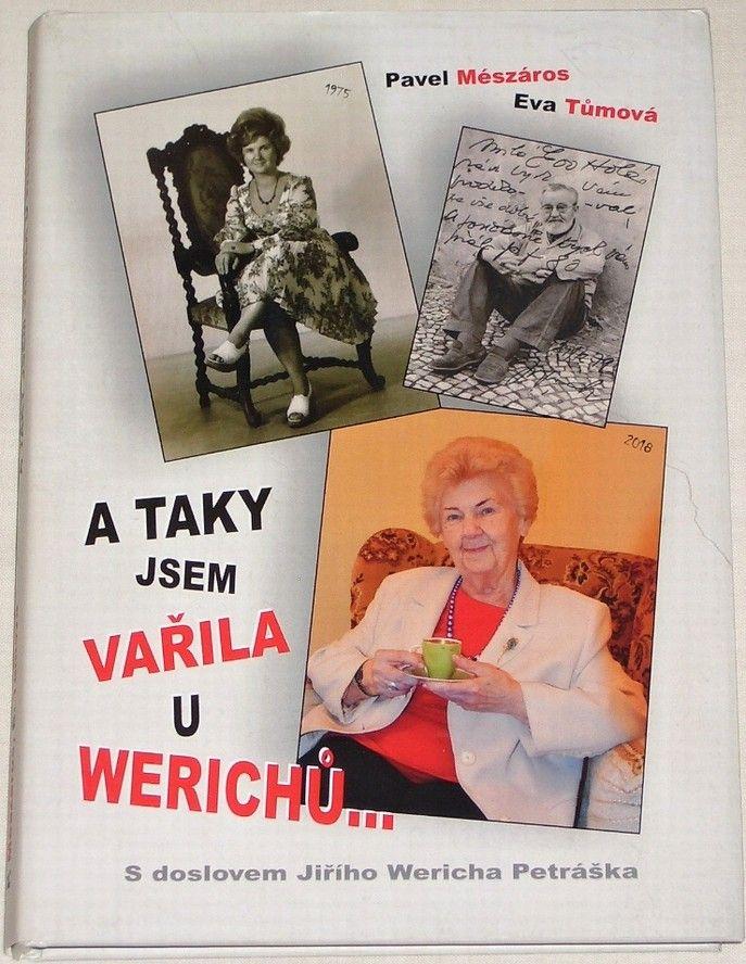 Mészáros Pavel, Tůmová Eva - A taky jsem vařila u Werichů...