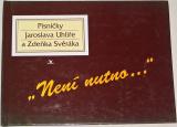 Není nutno... - Písničky Jaroslava Uhlíře a Zdeňka Svěráka