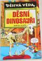 Oliver Martin - Děsivá věda: Děsní dinosauři