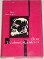 Perruchot Henri - Život Toulouse-Lautreca