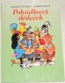Petiška Eduard, Miler Zdeněk - Pohádkový dědeček