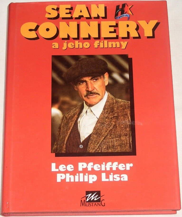 Pfeiffer Lee, Lisa Philip - Sean Connery a jeho filmy