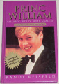 Reisfeld Randi - Princ William: Chlapec, který bude králem