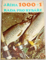 Říha Jaromír - 1000+1 rada pro rybáře