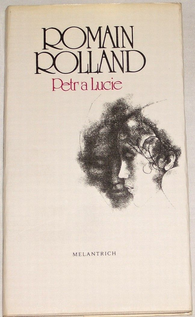 Rolland Romain - Petr a Lucie