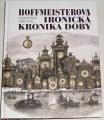 Šmejkal František - Hoffmeisterova ironická kronika doby
