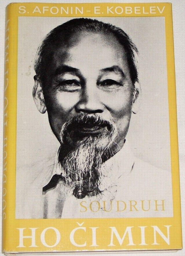 Afonin S., Kobelev E. - Soudruh Ho Či Min