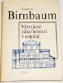 Birnbaum Vojtěch - Vývojové zákonitosti v umění