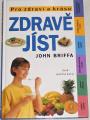 Briffa John - Zdravě jíst