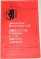 Buhr Manfred, Steigerwald Robert - Zřeknutí se pokroku, dějin poznání a pravdy