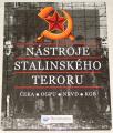 Butler Rupert - Nástroje stalinského teroru