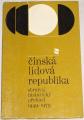 Čínská lidová rapublika - Stručný historický přehled 1949-1979