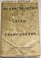 de Pierrefeu Jean - Hlavní válečný stan francouzský