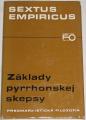 Empiricus Sextus - Základy pyrrhonskej skepsy