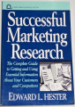 Hester Edward L. - Successful Marketing Research
