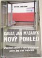 Jandečková Václava - Kauza Jan Masaryk (Nový pohled)