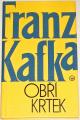 Kafka Franz - Obří krtek