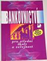 Kipielová Ivana - Bankovnictví pro střední školy a veřejnost