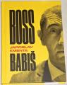 Kmenta Jaroslav - Boss Babiš