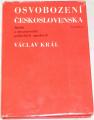 Král Václav - Osvobození Československa