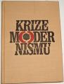 Lifšic M. A., Rejngardtová L. J. - Krize modernismu