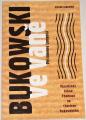 Longová Philomene - Bukowski ve vaně