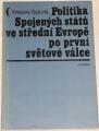 Raková Svatava - Politika Spojených států ve střední Evropě po první světové válce