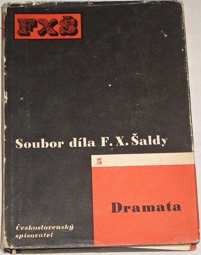 Šalda F. X. - Dramata