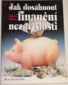 Stowers James E. - Jak dosáhnout finanční nezávislosti