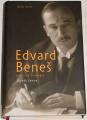 Zeman Zbyněk - Edvard Beneš (politický životopis)
