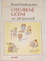 Badegruber Bernd - Otevřené učení ve 28 krocích