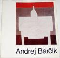 Barčík Andrej - Výber z diela