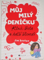 Benton Jim - Můj milý deníčku: Kluci, škola a další šílenosti