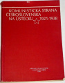 Bouček Jan, Cvrk František - Komunistická strana Československa na Ústecku 1921-1938