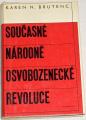 Brutenc Karen N. - Současné národně osvobozenecké revoluce