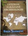 Bürgin Luc - Lexikon zakázané archeologie