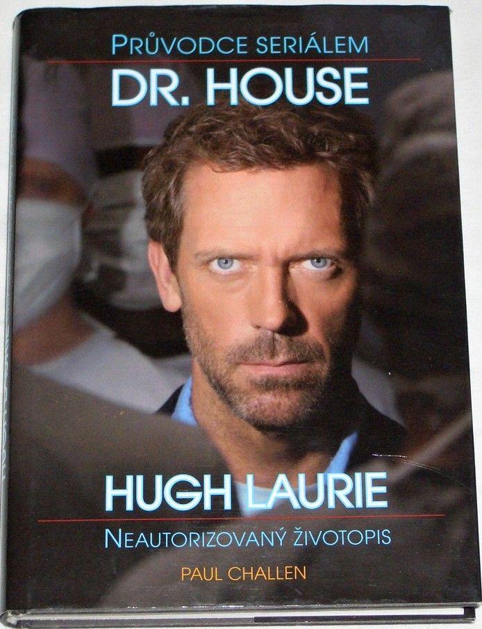 Challen Paul - Hugh Laurie: Neautorizovaný životopis